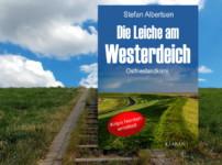 """Buchvorstellung von """"Die Leiche am Westerdeich"""" von Stefan Albertsen"""