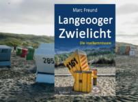 """Buchvorstellung """"Langeooger Zwielicht"""" von Marc Freund"""