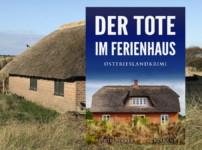 """Buchvorstellung """"Der Tote im Ferienhaus"""" von Alfred Bekker"""
