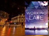 """Mit """"Working Late"""" veröffentlicht Helene Holmström ihr Debüt !!"""