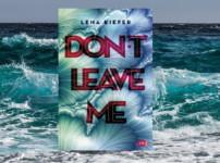 """Reihenvorstellung """"DON'T LOVE ME"""" von Lena Kiefer"""