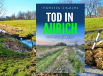 """Buchvorstellung """"Tod in Aurich"""" von Thorsten Siemens"""