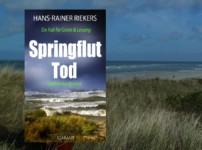 """Buchvorstellung """"Springfluttod"""" von Hans-Rainer Riekers"""