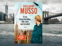 """""""Eine Geschichte, die uns verbindet"""" von Guillaume Musso {Rezension}"""