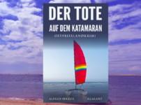"""Buchvorstellung """"Der Tote auf dem Katamaran"""" von Alfred Bekker"""