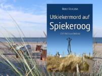 """Spannung und facettenreiche Ermittlungen begleiten wir als Leser in """"Utkiekermord auf Spiekeroog"""" !!"""