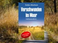 """""""Verschwunden im Moor"""" bietet fesselnde und abwechslungsreiche Unterhaltung !!"""