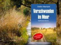 """Buchvorstellung """"Verschwunden im Moor"""" von Stefan Albertsen"""