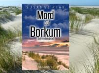 """""""Mord auf Borkum"""" verfolgt die Ermittlungen von Dr.Josefine Brenner aus nächster Nähe !!"""