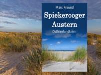 """Buchvorstellung """"Spiekerooger Austern"""" von Marc Freund"""