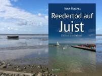 """Buchvorstellung """"Reedertod auf Juist"""" von Rolf Uliczka"""