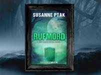 """Buchvorstellung """"Rufmord"""" von Susanne Ptak"""