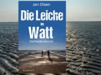 """""""Spannende Unterhaltung bietet uns """"Die Leiche im Watt"""" von Jan Olsen !!"""